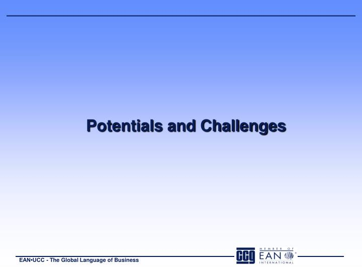 Potentials and challenges