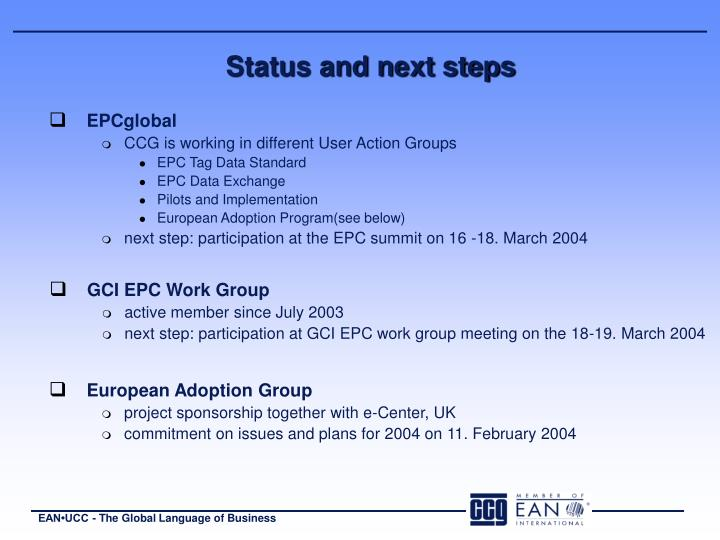 Status and next steps