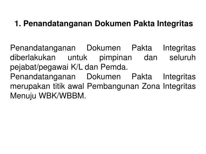 1. Penandatanganan Dokumen Pakta Integritas