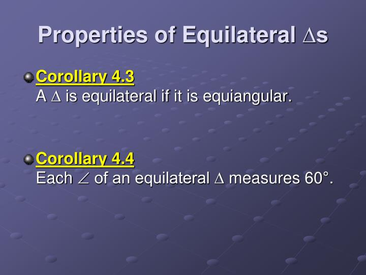 Properties of Equilateral