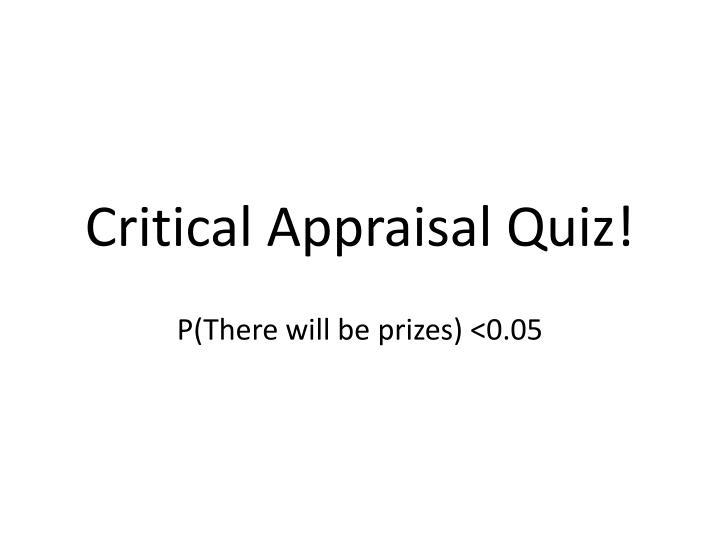 critical appraisal quiz n.
