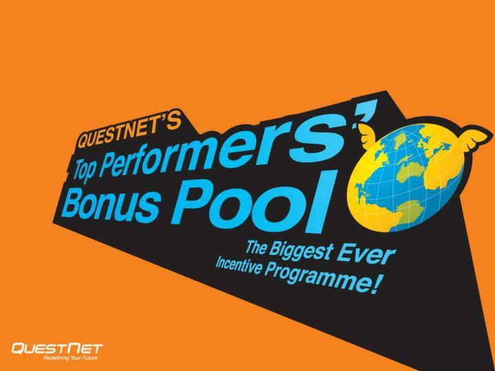 Questnet s top performers bonus pool