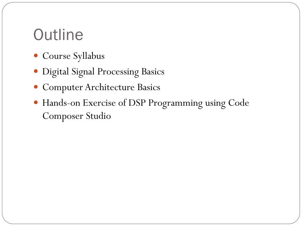 PPT - EENG 3910: Project V Digital Signal Processing (DSP