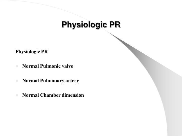 Physiologic PR