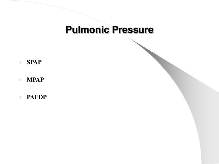 Pulmonic Pressure