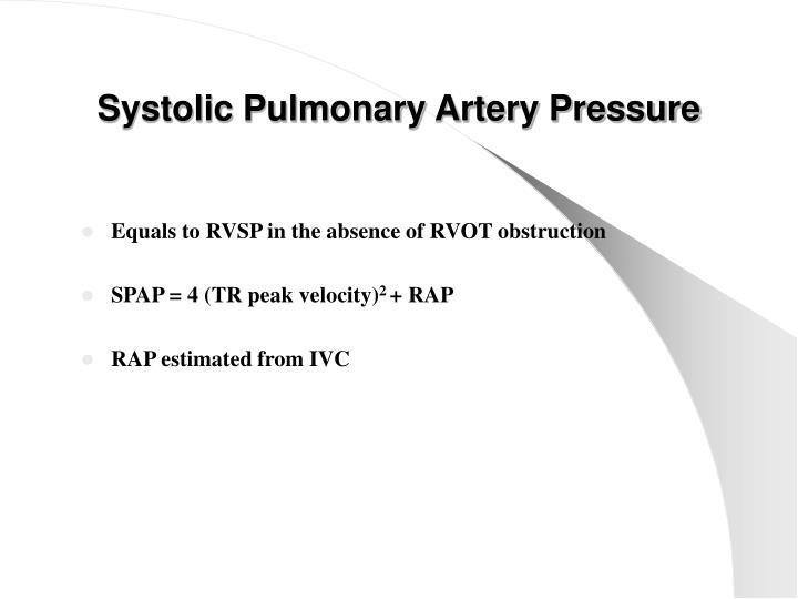 Systolic Pulmonary Artery Pressure