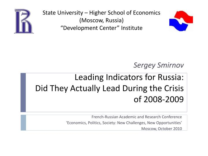 leading indicators for russia did they actually lead during the crisis of 2008 2009 n.