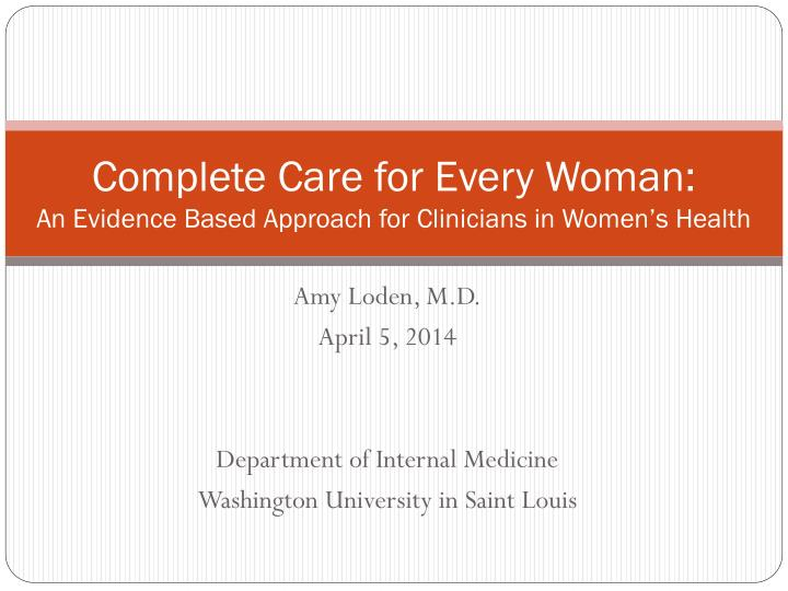 complete care for every woman an evidence based approach for clinicians in women s health n.