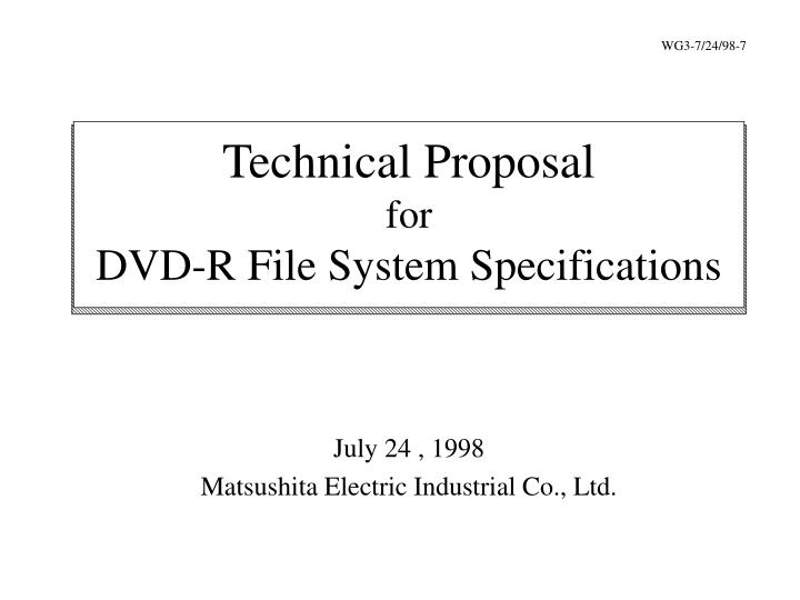 Technical proposal for dvd r file system specifications