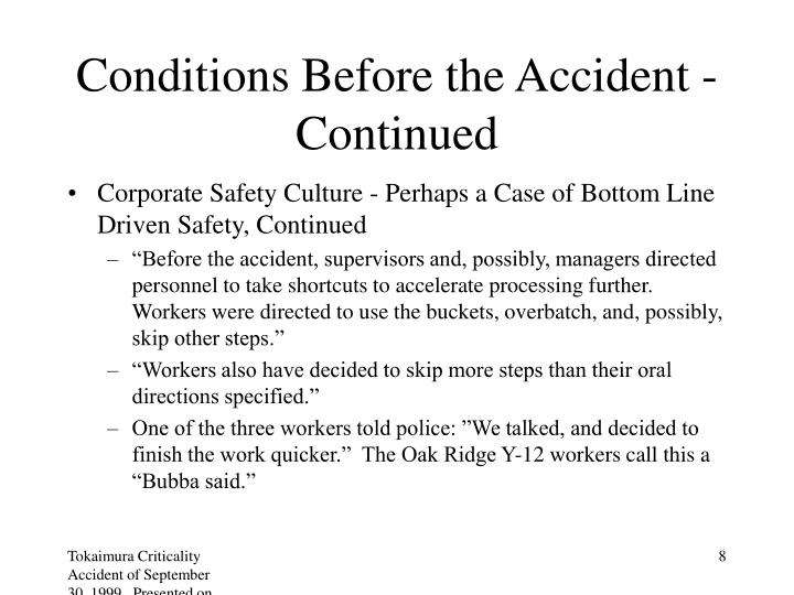 Conditions Before the Accident - Continued