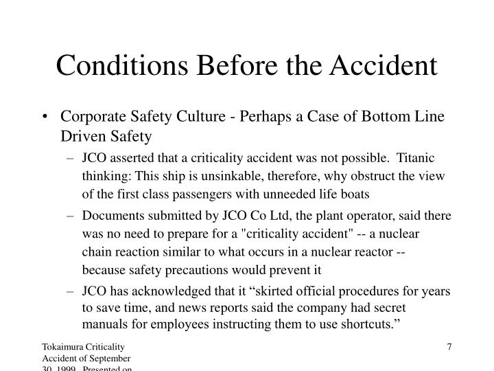 Conditions Before the Accident