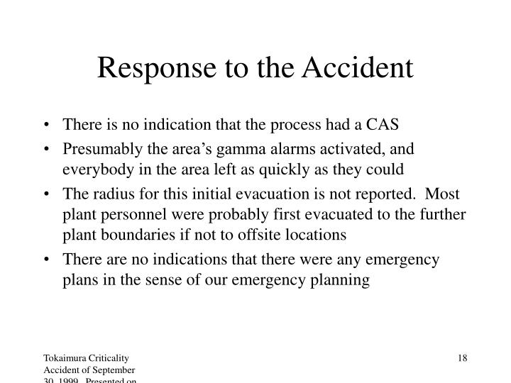 Response to the Accident