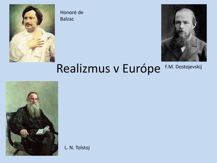 realizmus v eur pe n.
