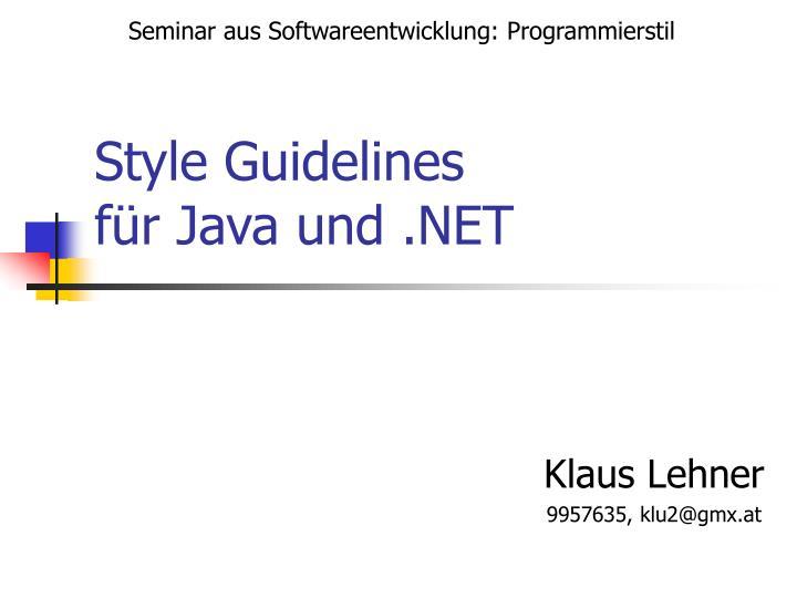 Style guidelines f r java und net
