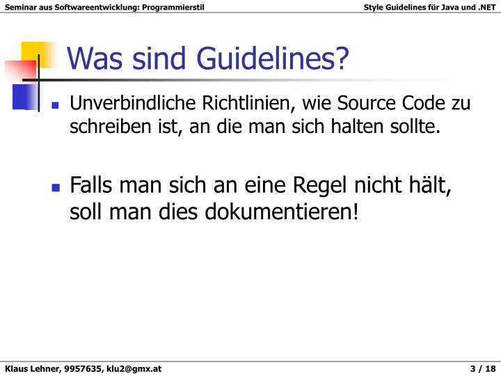 Was sind guidelines