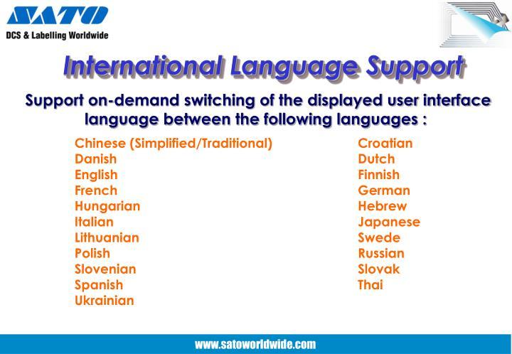 International Language Support