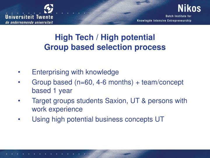 High Tech / High potential