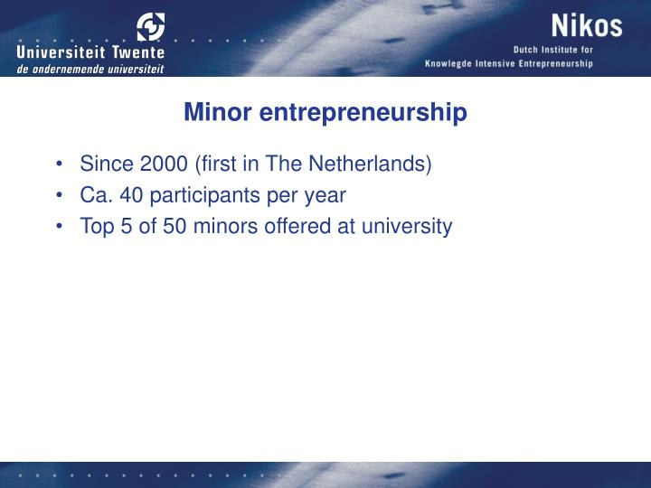 Minor entrepreneurship