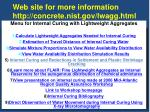 web site for more information http concrete nist gov lwagg html