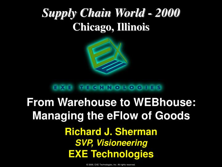 From warehouse to webhouse managing the eflow of goods