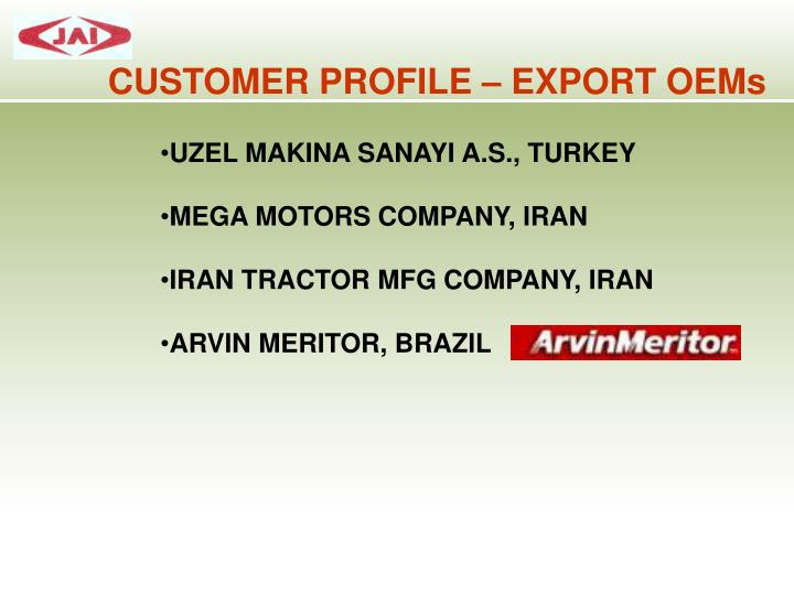 CUSTOMER PROFILE – EXPORT OEMs