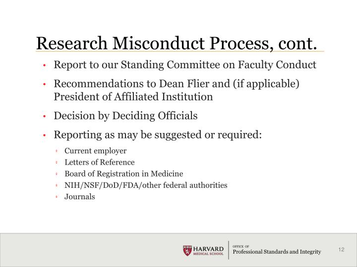 Research Misconduct Process, cont.