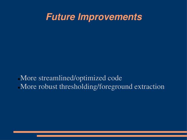 More streamlined/optimized code