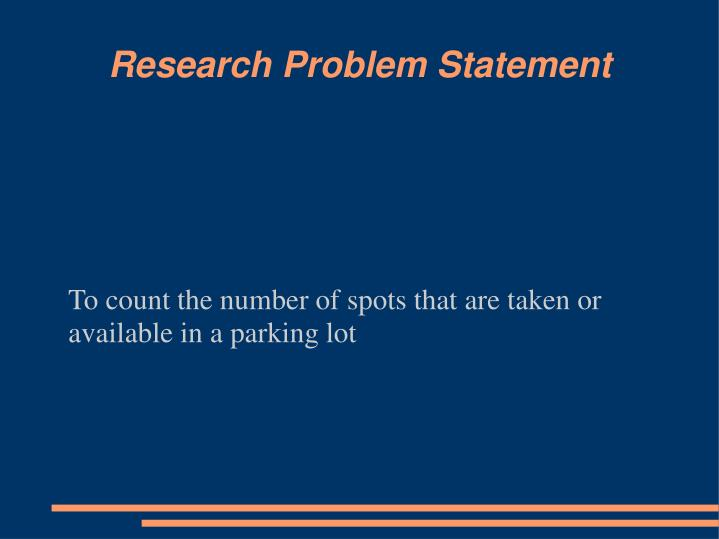 To count the number of spots that are taken or available in a parking lot