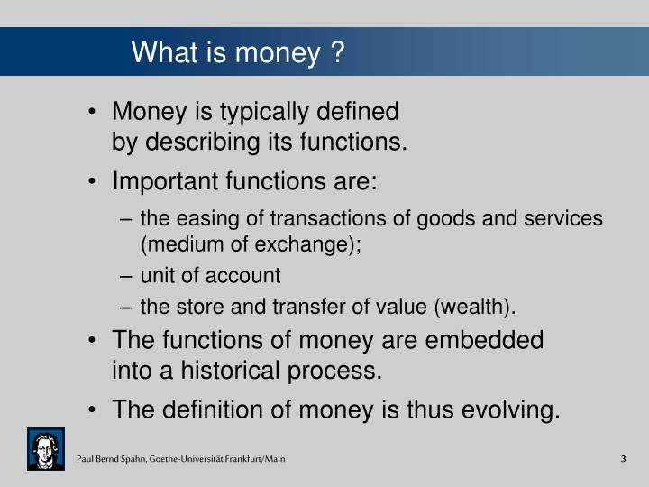 define money and its functions