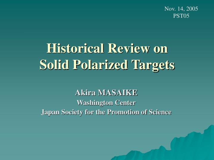 historical review on solid polarized targets n.