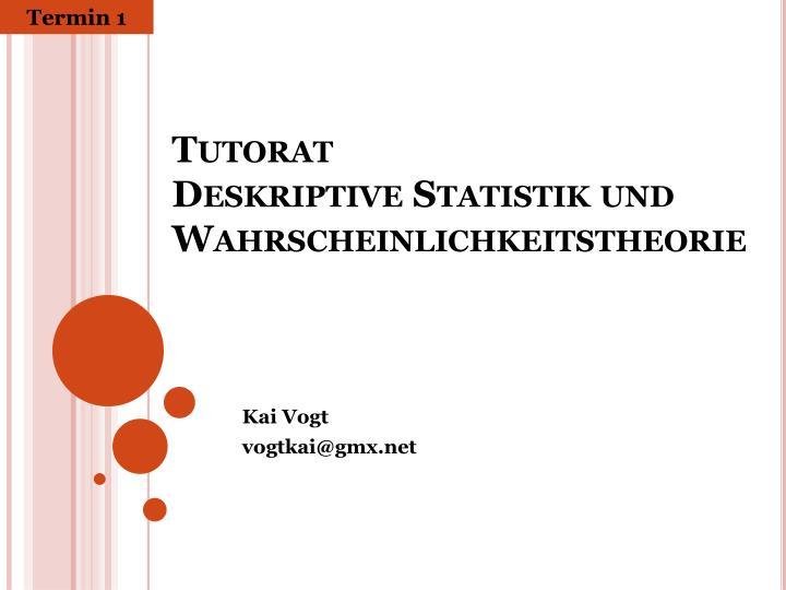 PPT - Tutorat Deskriptive Statistik und Wahrscheinlichkeitstheorie ...