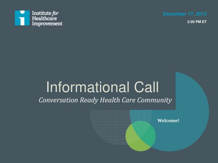 informational call n.