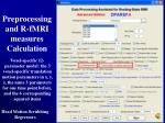 preprocessing and r fmri measures calculation11