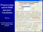 preprocessing and r fmri measures calculation14