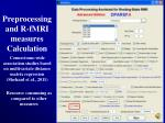 preprocessing and r fmri measures calculation27