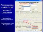 preprocessing and r fmri measures calculation29