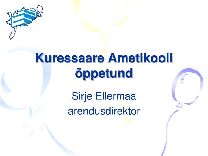 kuressaare ametikooli ppetund n.