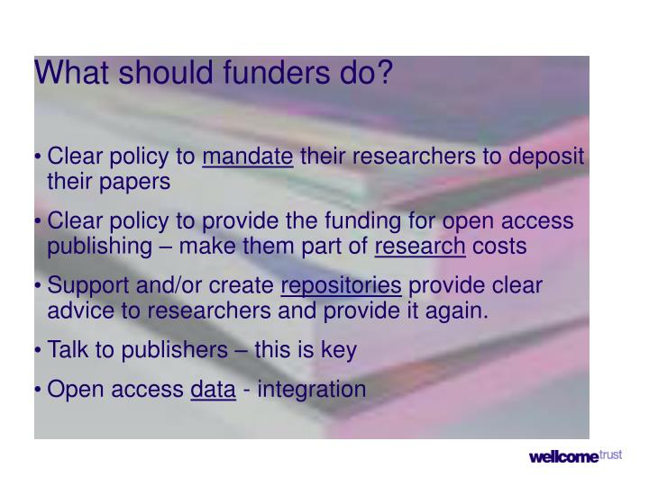 What should funders do?