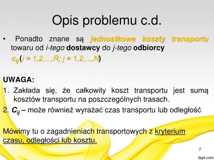 Opis problemu c.d.