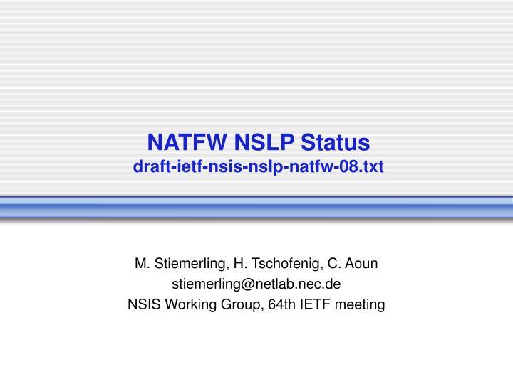 natfw nslp status draft ietf nsis nslp natfw 08 txt n.