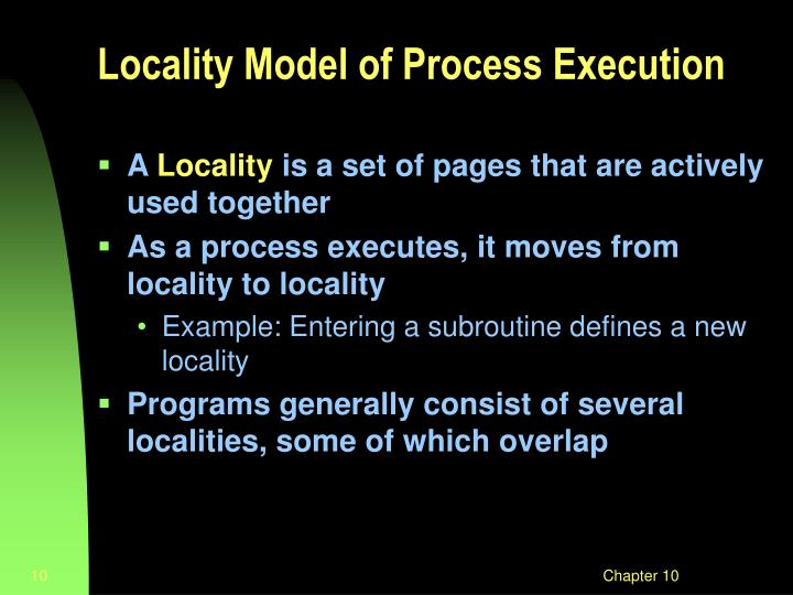 Locality Model of Process Execution