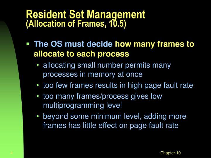 Resident Set Management