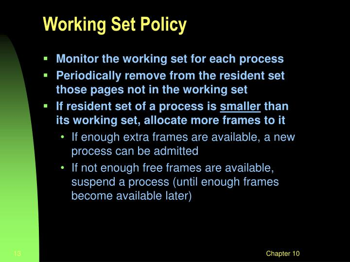 Working Set Policy