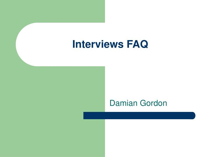 interviews faq n.