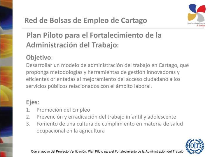 Plan Piloto para el Fortalecimiento de la Administración del Trabajo