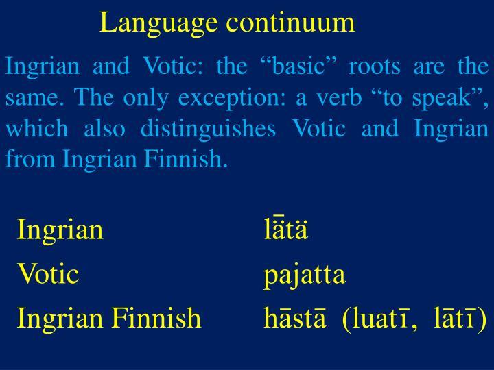 Language continuum