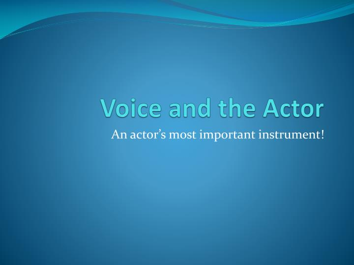 voice and the actor n.
