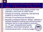 vi creation of graduate school office of retention and mentoring