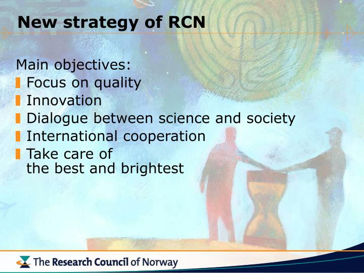 New strategy of RCN