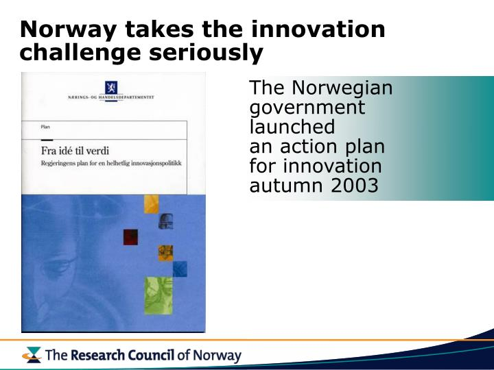 Norway takes the innovation challenge seriously